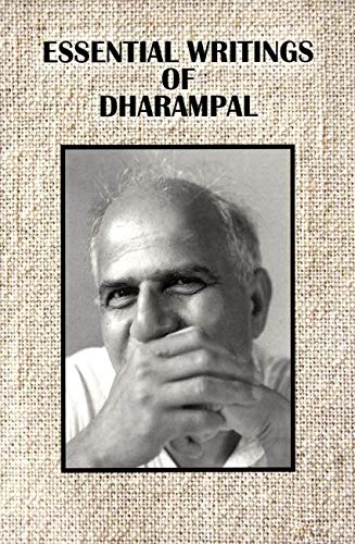 Essential Writings of Dharampal